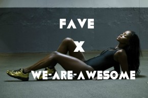 Fave X We Are Awesome