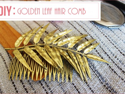 DIY: The Golden Leaf Comb